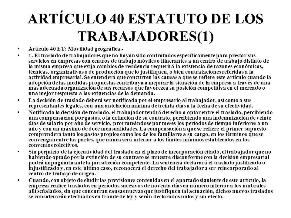 ARTÍCULO 40 ESTATUTO DE LOS TRABAJADORES(1)