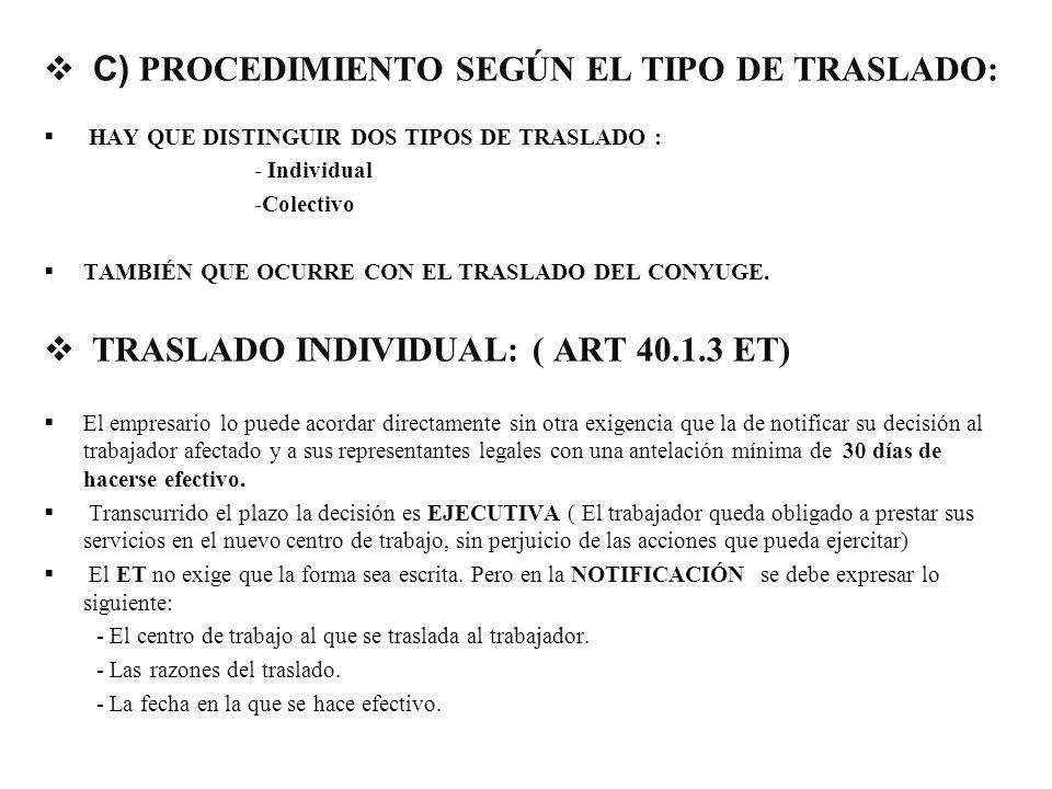 C) PROCEDIMIENTO SEGÚN EL TIPO DE TRASLADO: