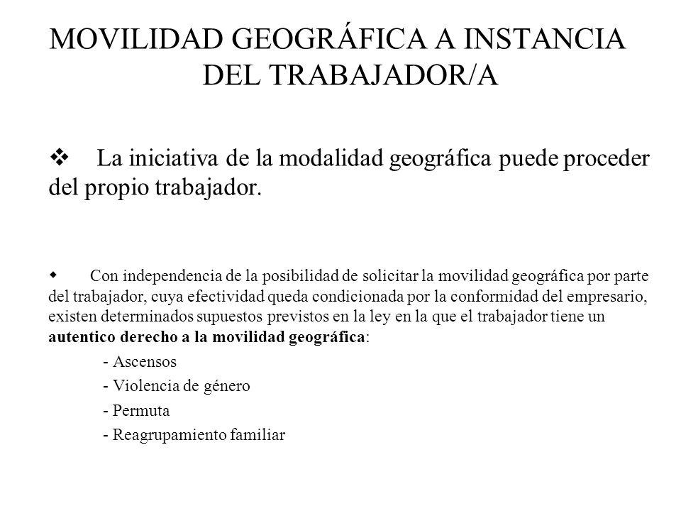 MOVILIDAD GEOGRÁFICA A INSTANCIA DEL TRABAJADOR/A