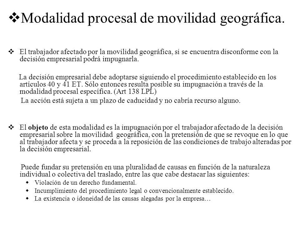 Modalidad procesal de movilidad geográfica.