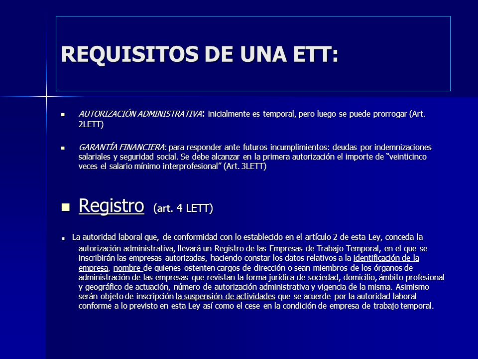 REQUISITOS DE UNA ETT: Registro (art. 4 LETT)