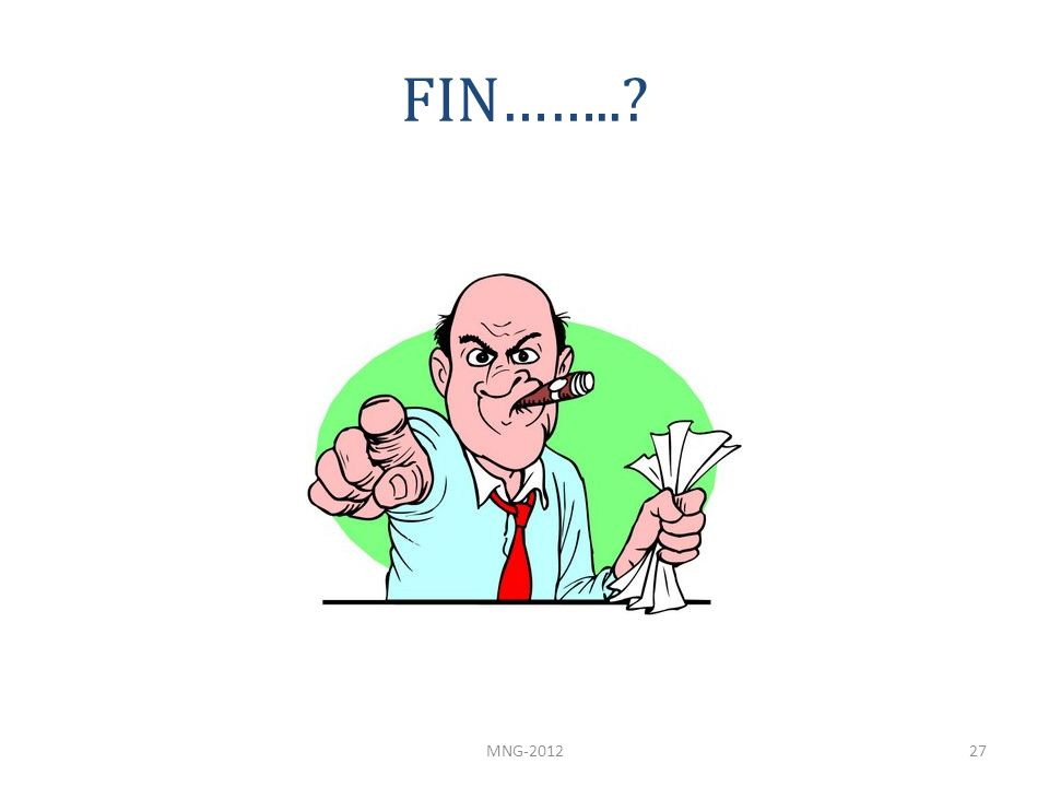 FIN…….. MNG-2012