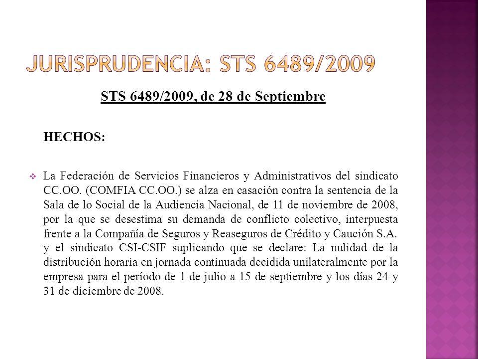 Jurisprudencia: sts 6489/2009 STS 6489/2009, de 28 de Septiembre