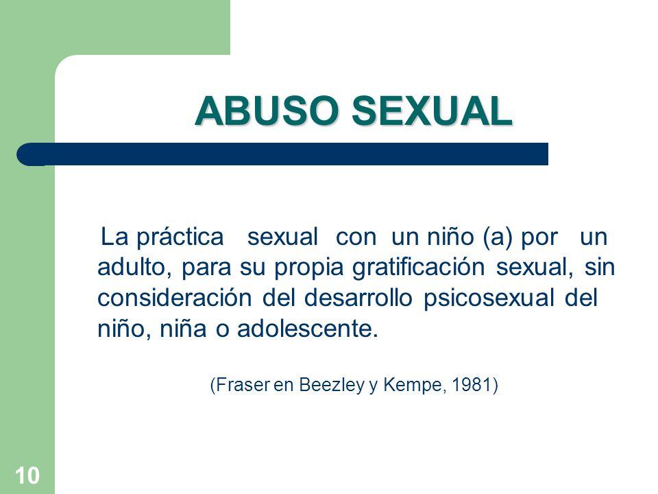(Fraser en Beezley y Kempe, 1981)