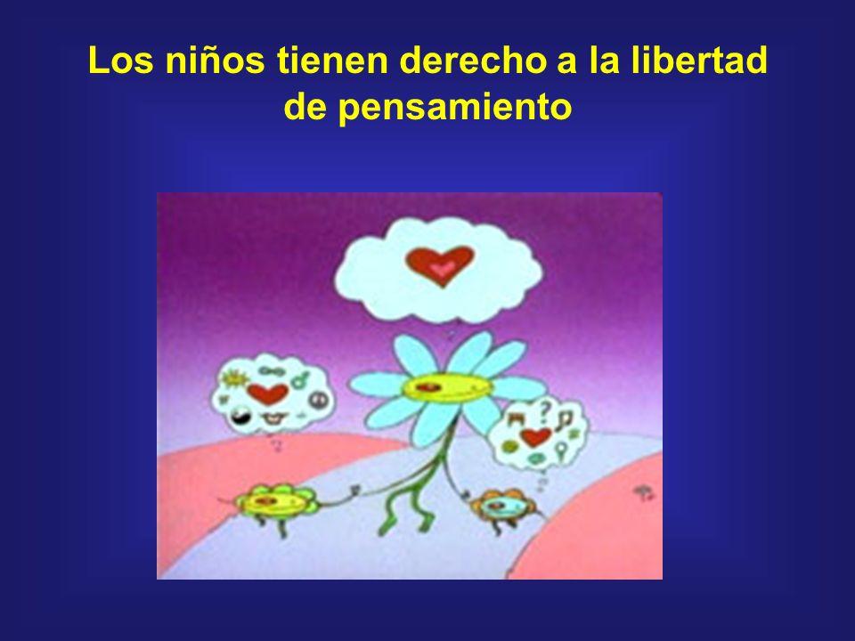 Los niños tienen derecho a la libertad de pensamiento