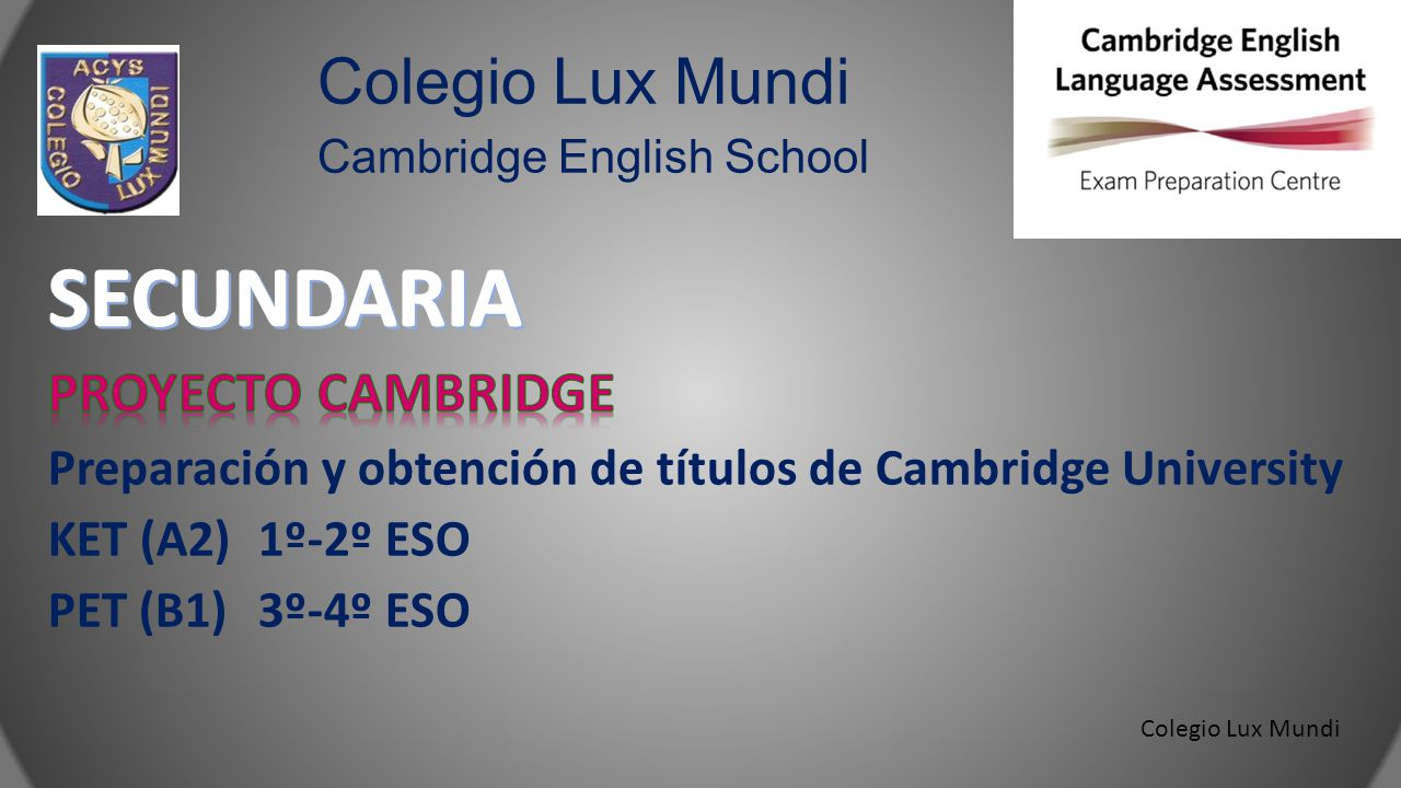 Colegio Lux Mundi Cambridge English School