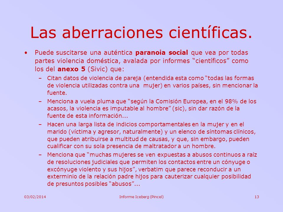 Las aberraciones científicas.