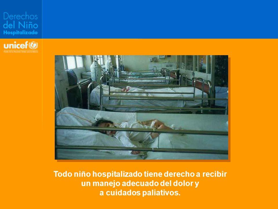 Todo niño hospitalizado tiene derecho a recibir