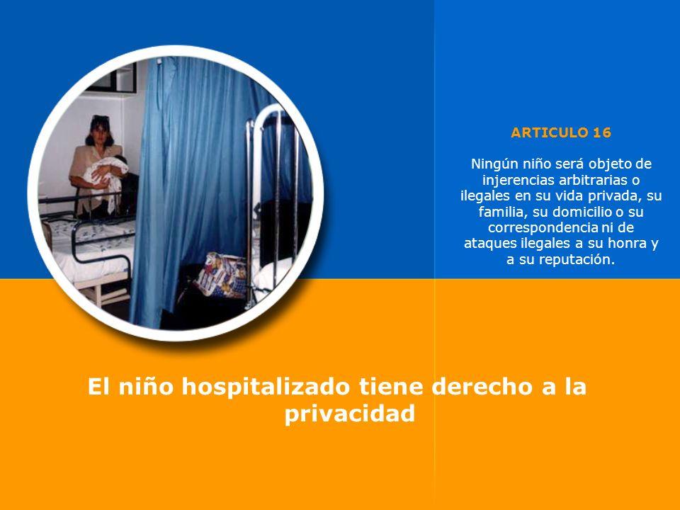 El niño hospitalizado tiene derecho a la privacidad