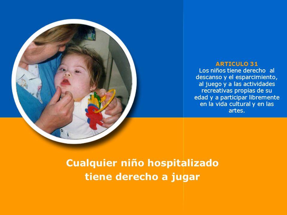 Cualquier niño hospitalizado
