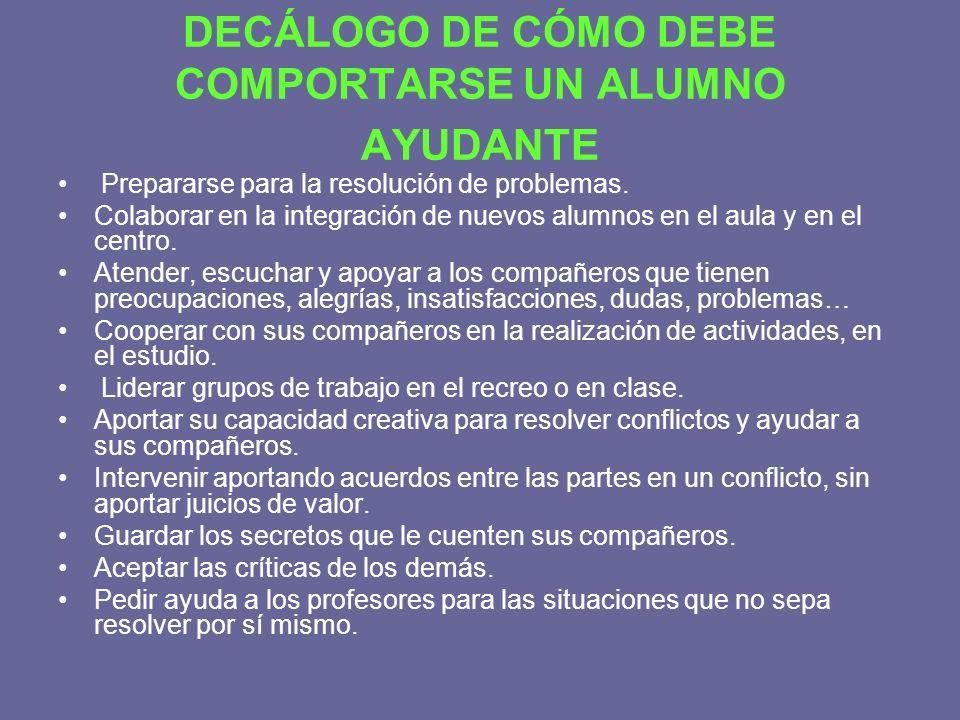DECÁLOGO DE CÓMO DEBE COMPORTARSE UN ALUMNO AYUDANTE