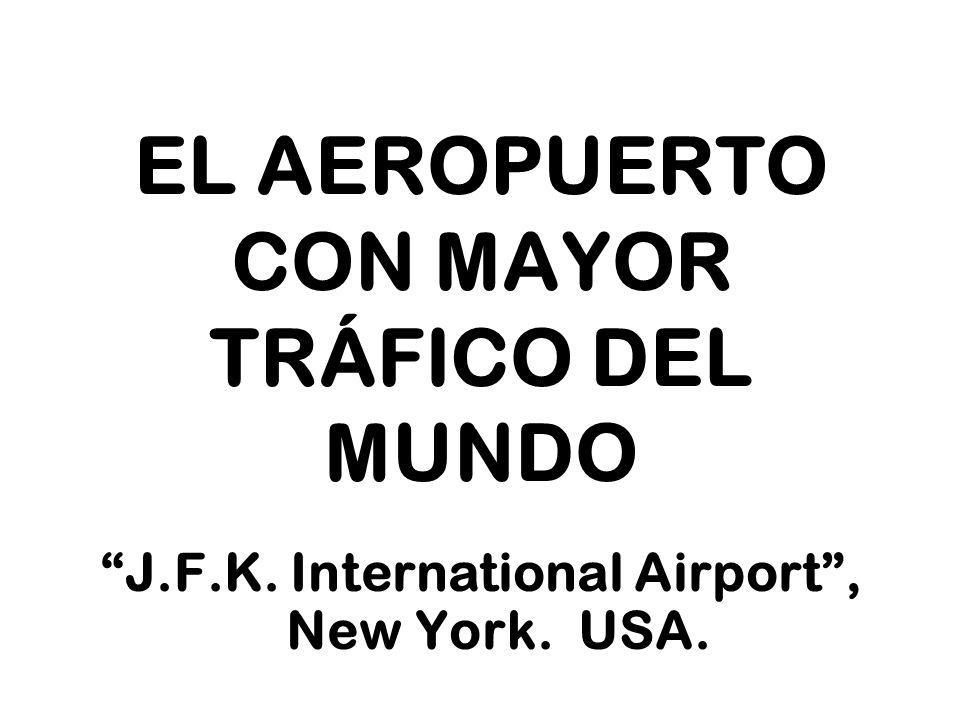 EL AEROPUERTO CON MAYOR TRÁFICO DEL MUNDO