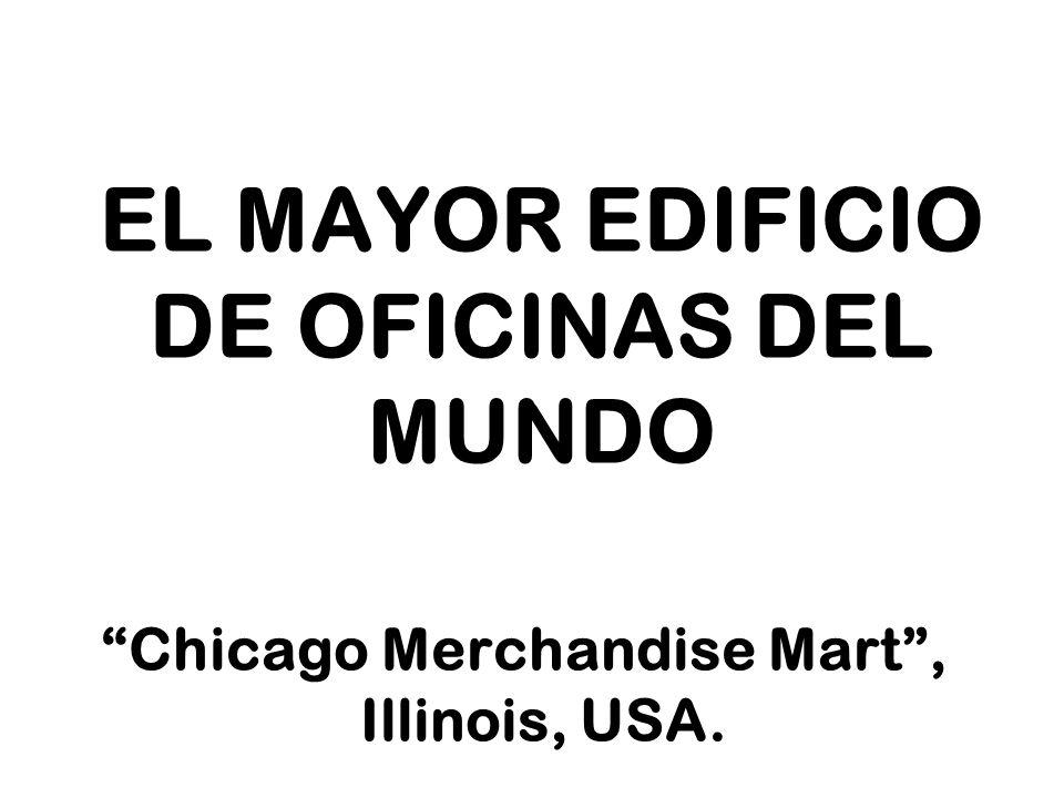 EL MAYOR EDIFICIO DE OFICINAS DEL MUNDO