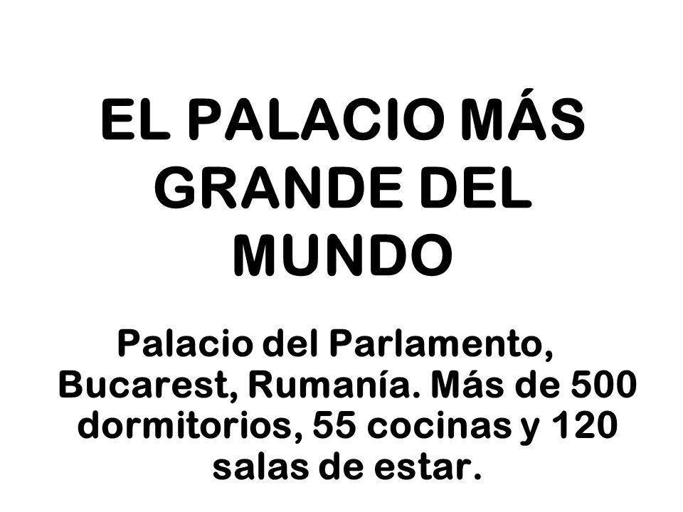 EL PALACIO MÁS GRANDE DEL MUNDO