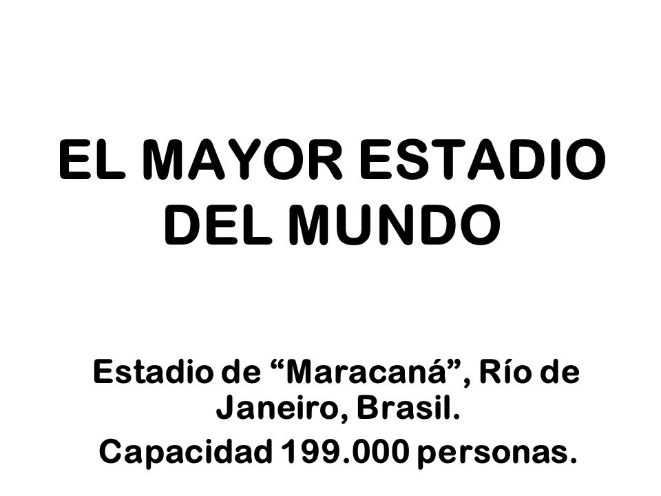 EL MAYOR ESTADIO DEL MUNDO