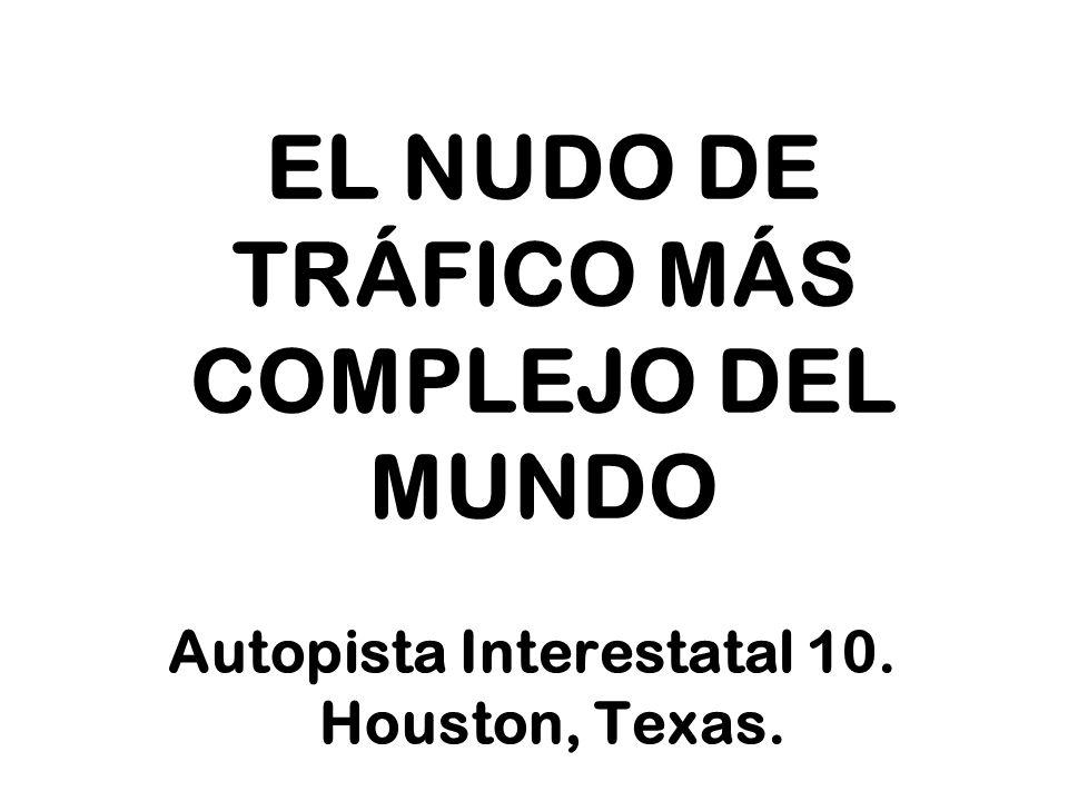 EL NUDO DE TRÁFICO MÁS COMPLEJO DEL MUNDO