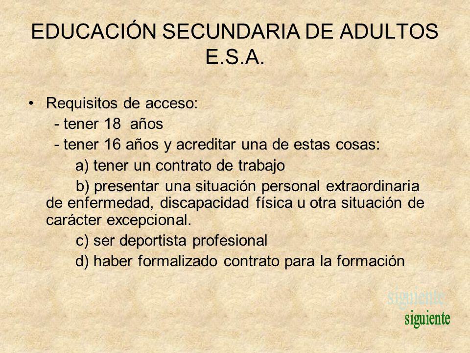 EDUCACIÓN SECUNDARIA DE ADULTOS E.S.A.