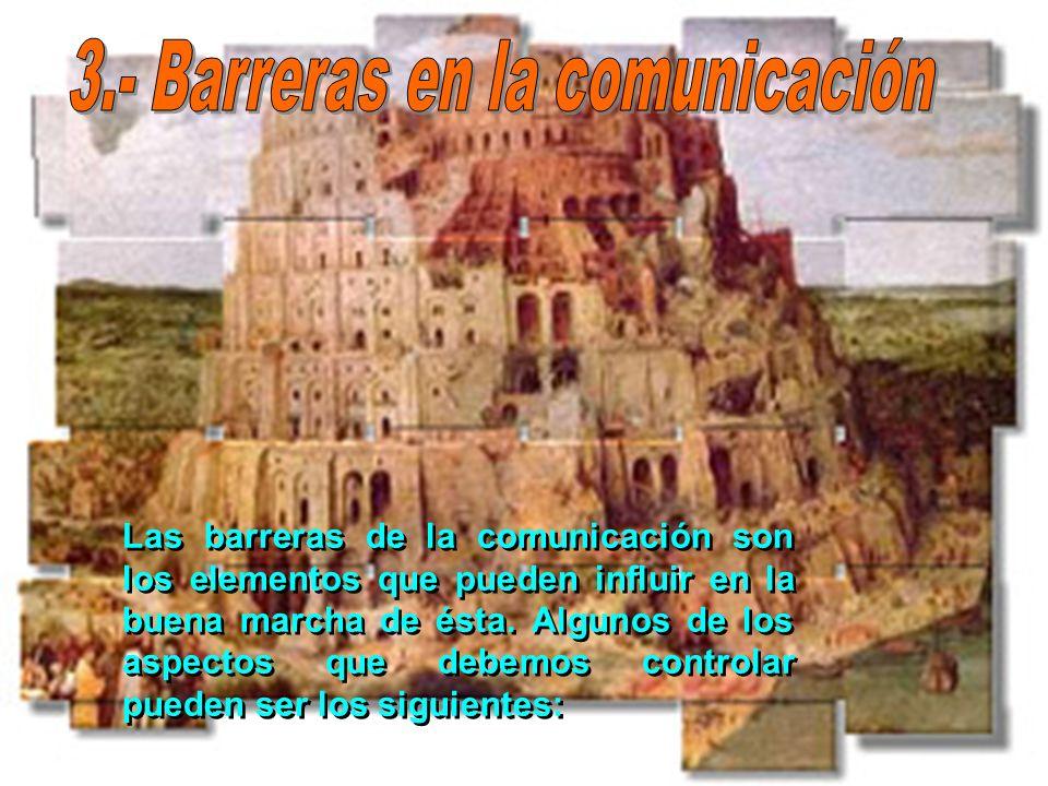 3.- Barreras en la comunicación