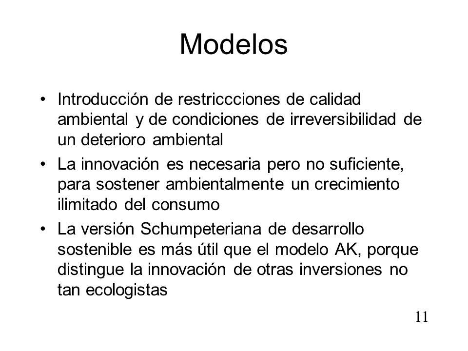 Modelos Introducción de restriccciones de calidad ambiental y de condiciones de irreversibilidad de un deterioro ambiental.