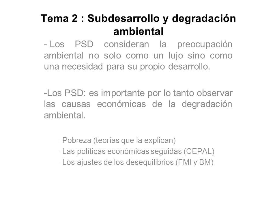 Tema 2 : Subdesarrollo y degradación ambiental