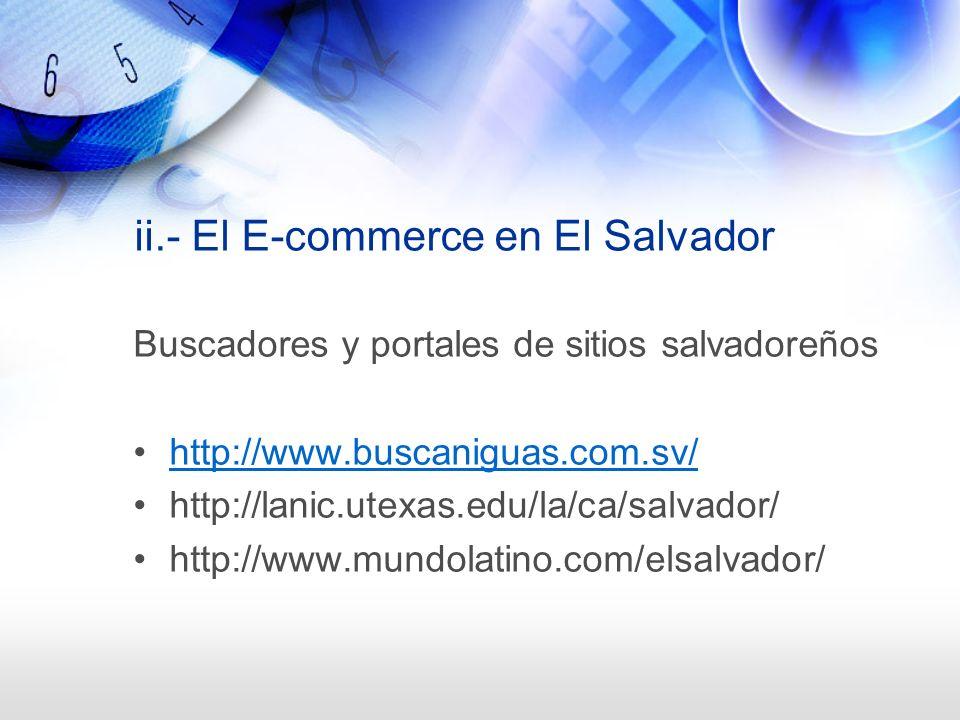 ii.- El E-commerce en El Salvador