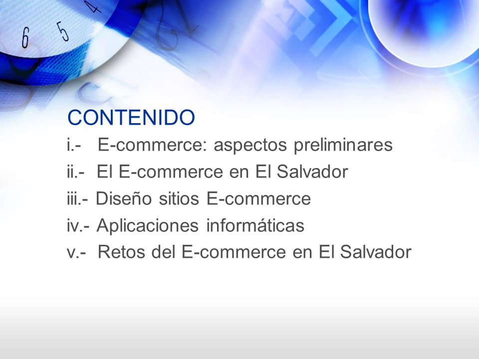 CONTENIDO i.- E-commerce: aspectos preliminares