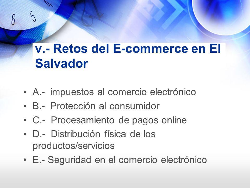 v.- Retos del E-commerce en El Salvador
