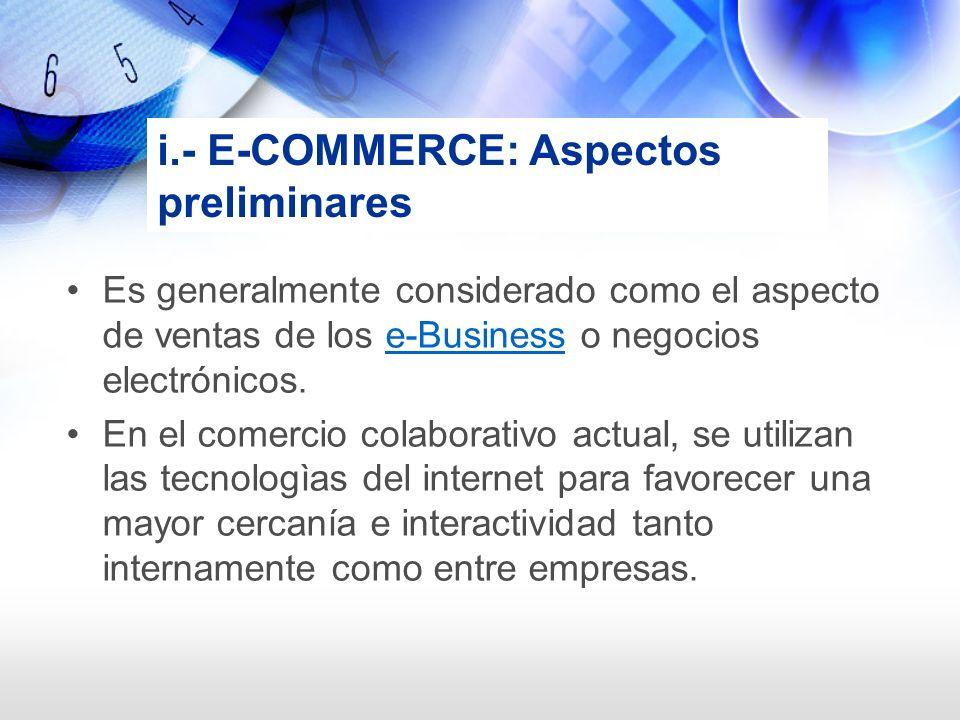 i.- E-COMMERCE: Aspectos preliminares