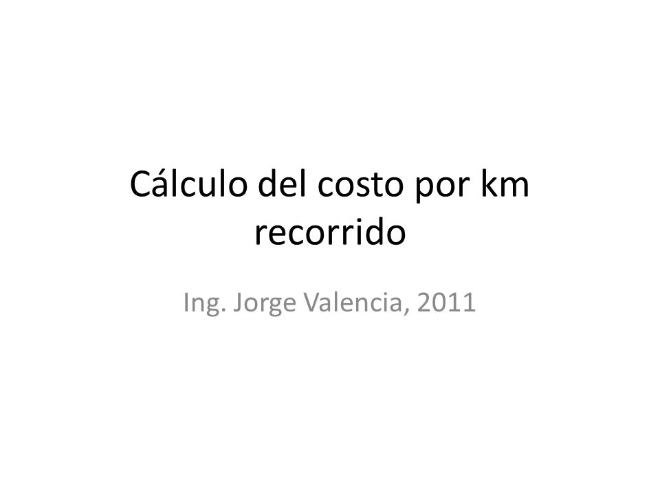 Cálculo del costo por km recorrido