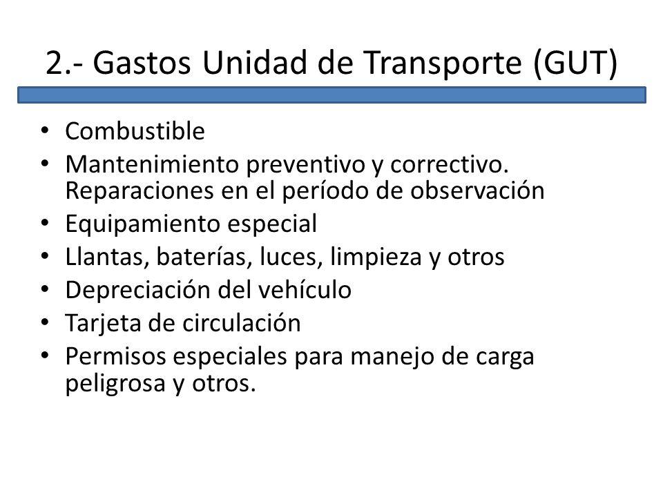 2.- Gastos Unidad de Transporte (GUT)