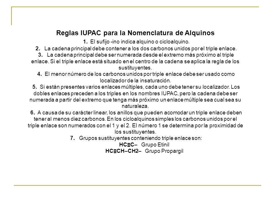 Reglas IUPAC para la Nomenclatura de Alquinos