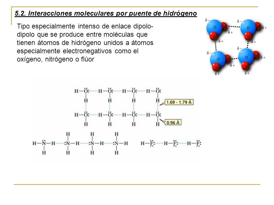 5.2. Interacciones moleculares por puente de hidrógeno