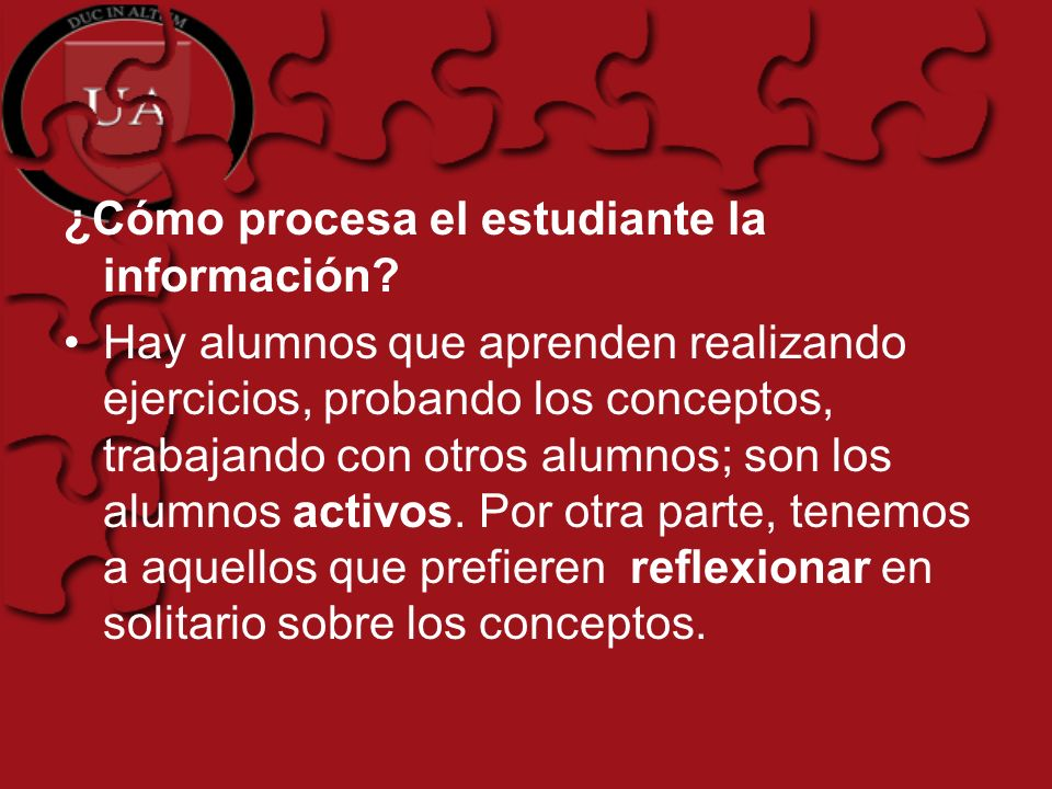 ¿Cómo procesa el estudiante la información
