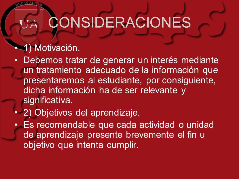CONSIDERACIONES 1) Motivación.
