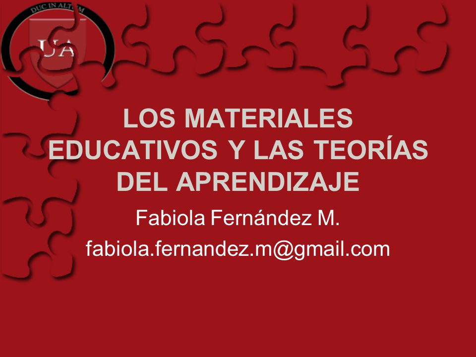 LOS MATERIALES EDUCATIVOS Y LAS TEORÍAS DEL APRENDIZAJE
