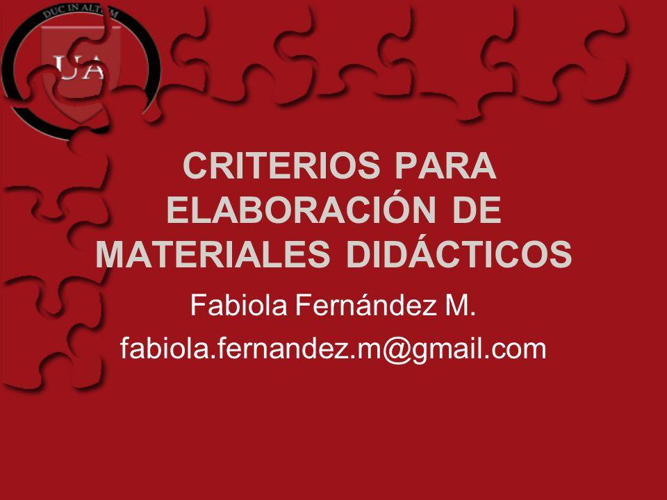 CRITERIOS PARA ELABORACIÓN DE MATERIALES DIDÁCTICOS