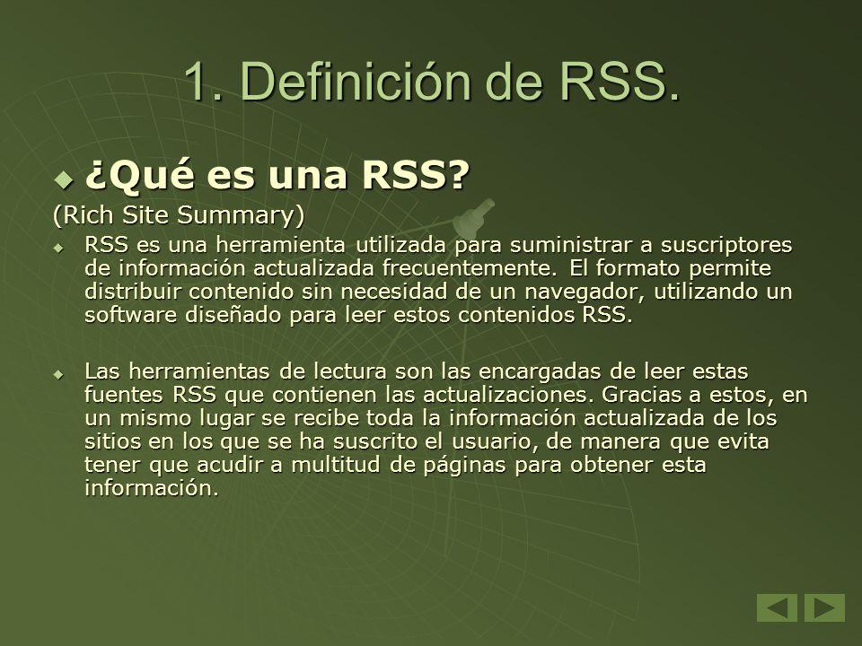 1. Definición de RSS. ¿Qué es una RSS (Rich Site Summary)