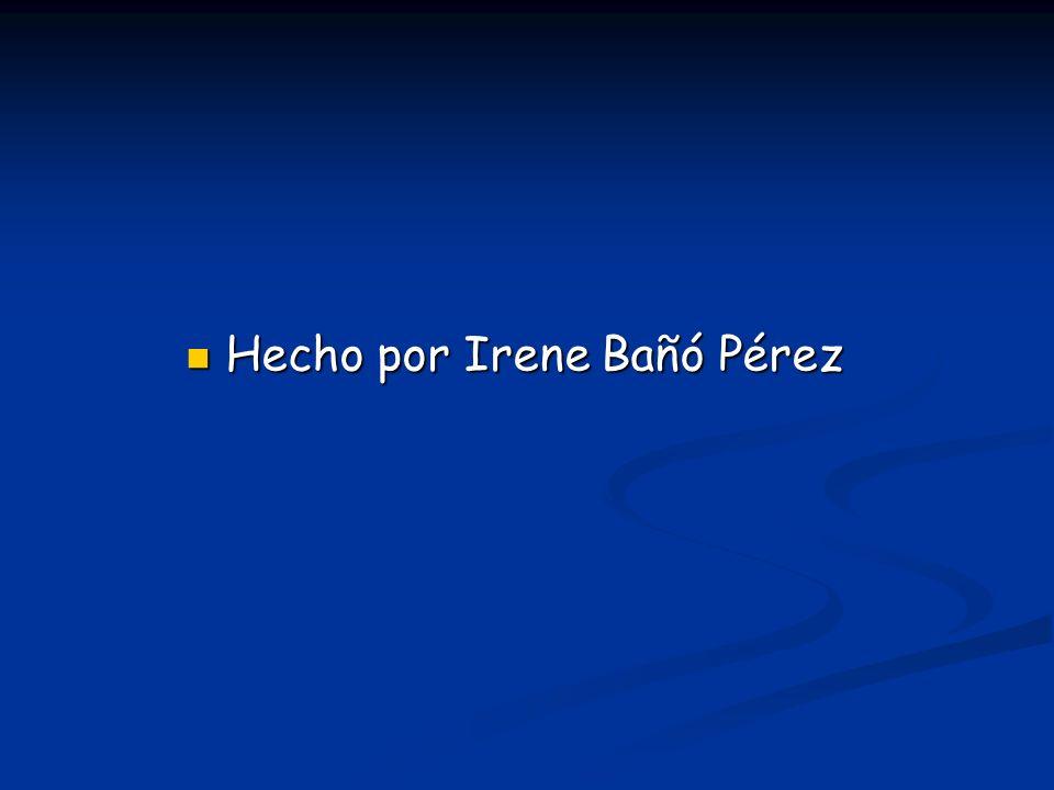 Hecho por Irene Bañó Pérez