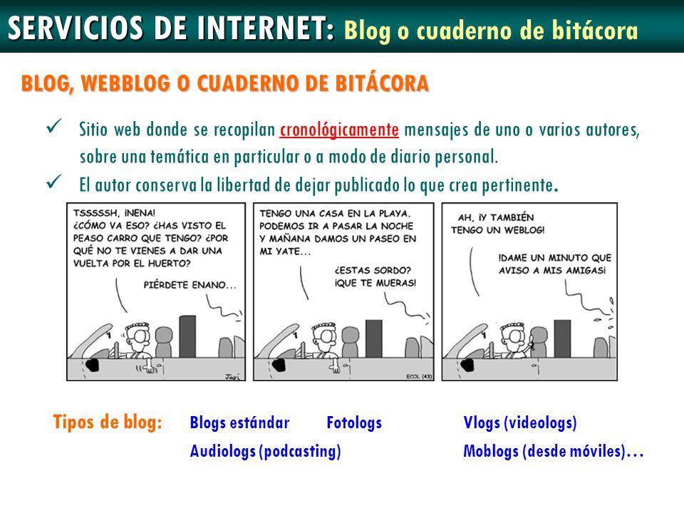 SERVICIOS DE INTERNET: Blog o cuaderno de bitácora