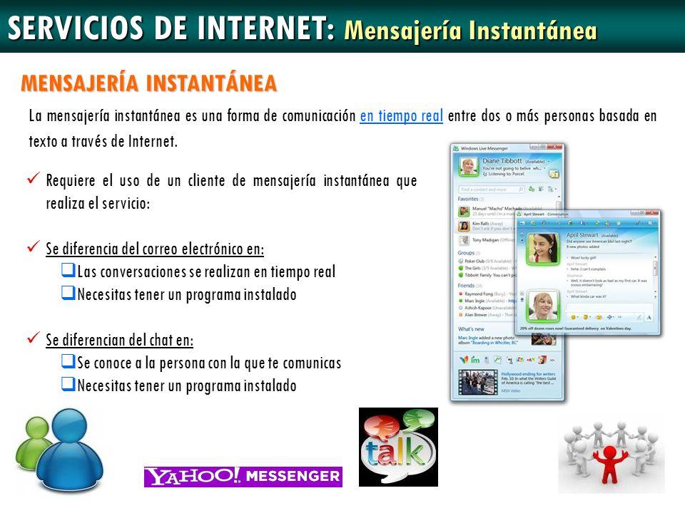 SERVICIOS DE INTERNET: Mensajería Instantánea
