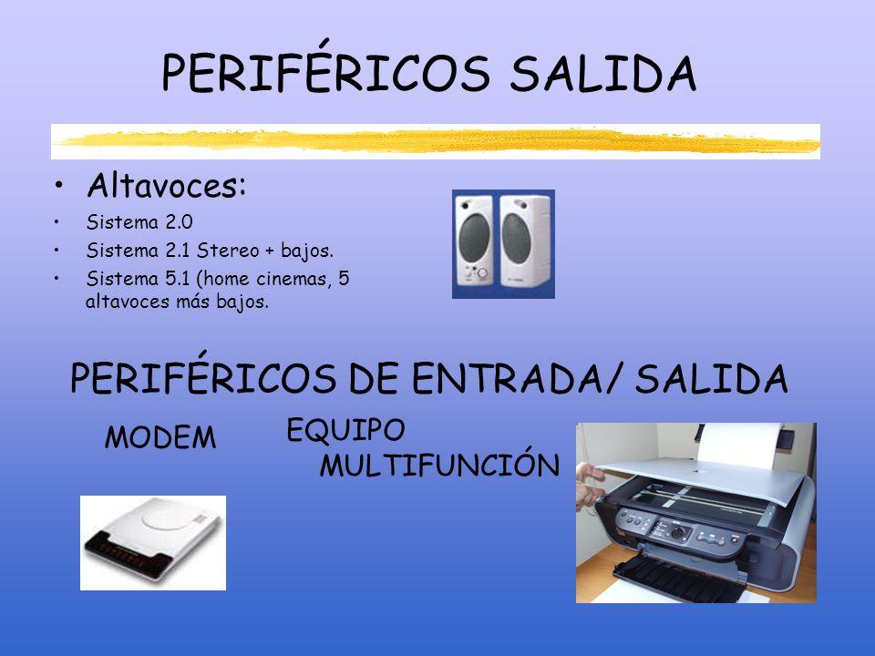 PERIFÉRICOS DE ENTRADA/ SALIDA