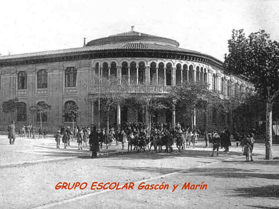 GRUPO ESCOLAR Gascón y Marín