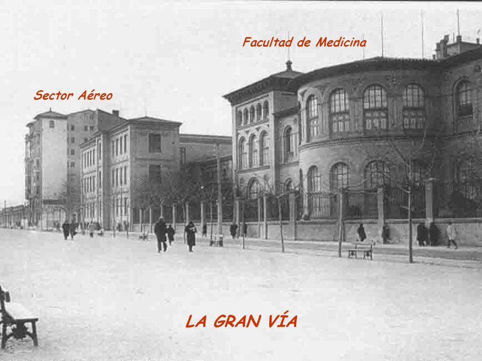 Facultad de Medicina Sector Aéreo LA GRAN VÍA