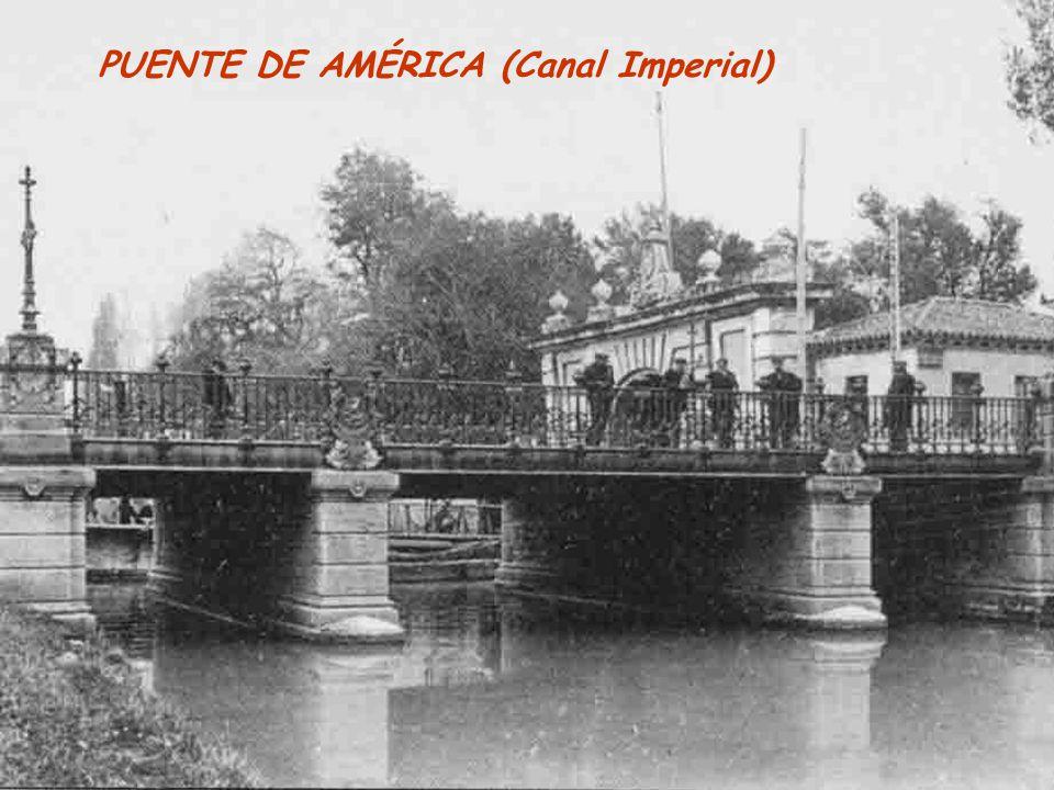 PUENTE DE AMÉRICA (Canal Imperial)