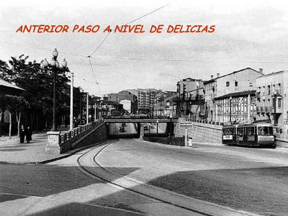ANTERIOR PASO A NIVEL DE DELICIAS
