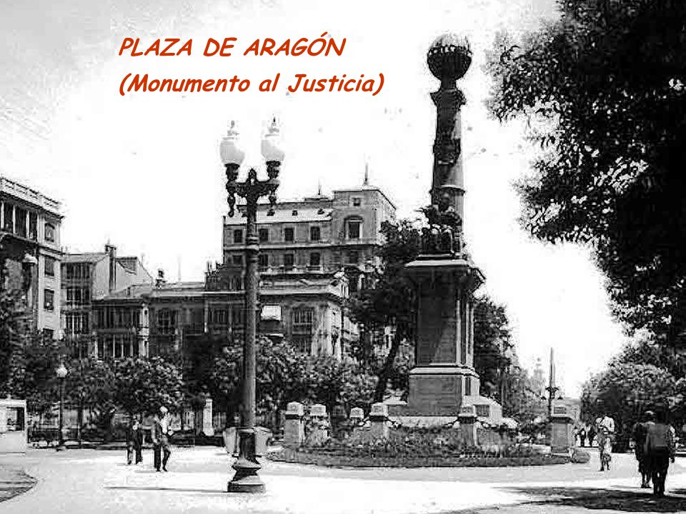 PLAZA DE ARAGÓN (Monumento al Justicia)