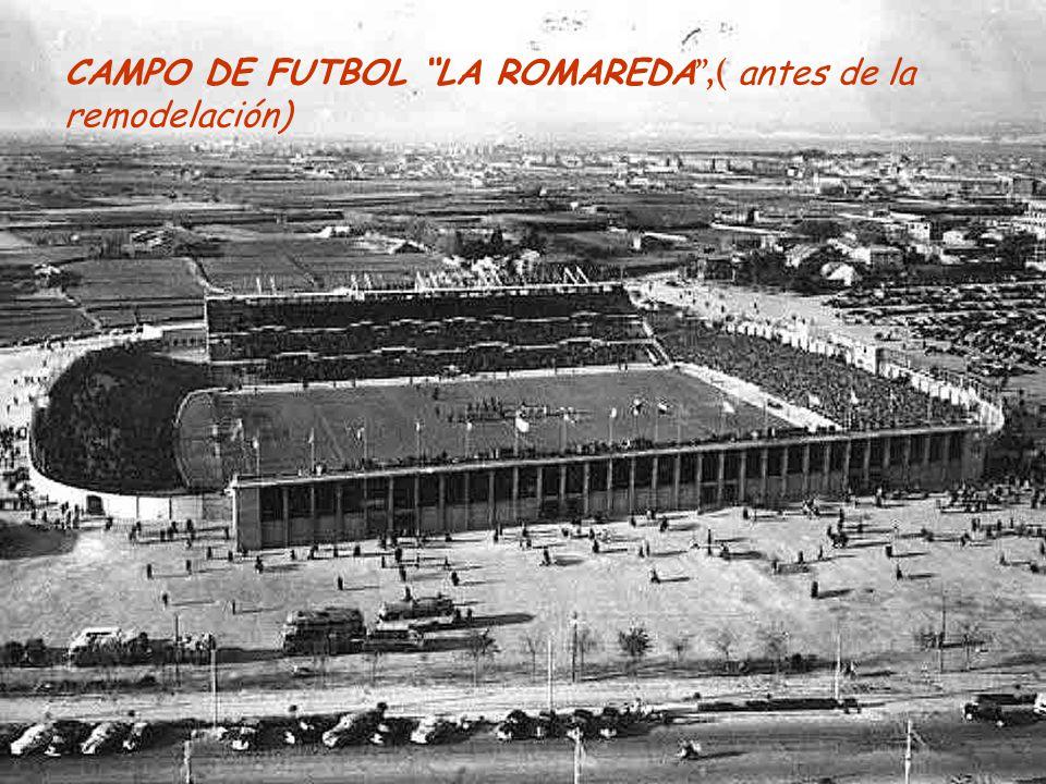 CAMPO DE FUTBOL LA ROMAREDA ,( antes de la remodelación)