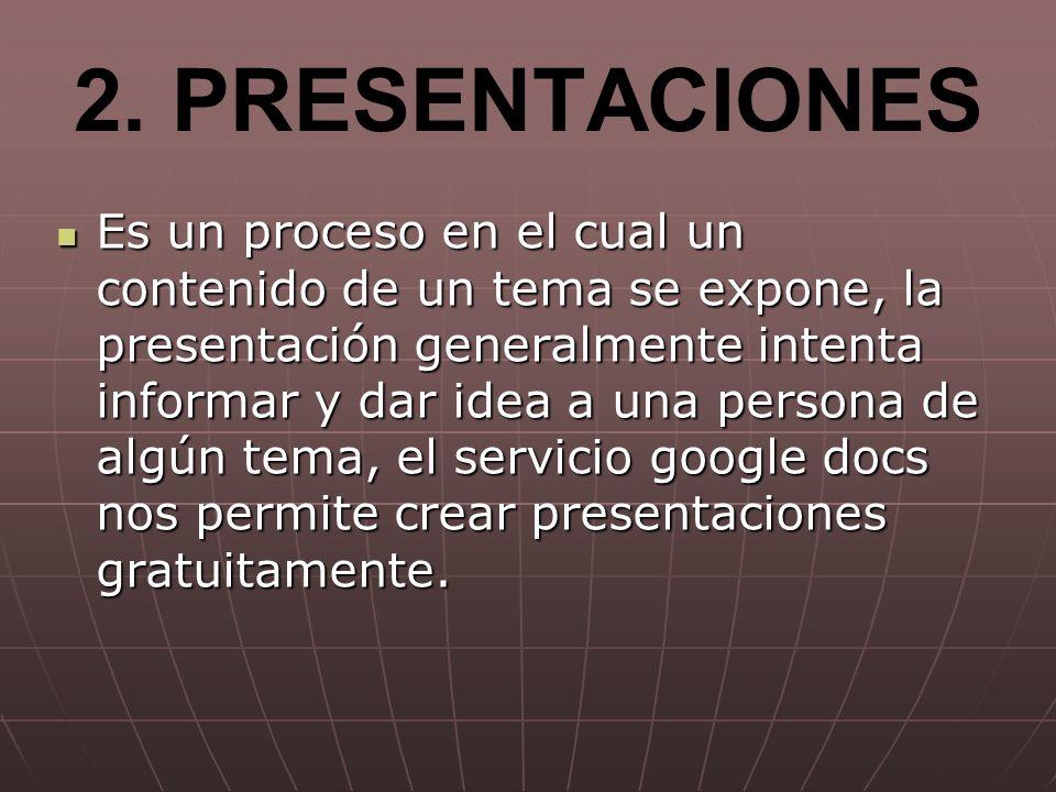 2. PRESENTACIONES