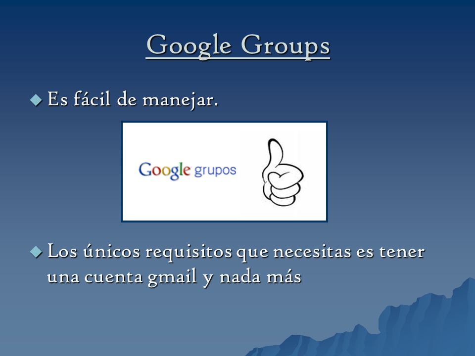 Google Groups Es fácil de manejar.