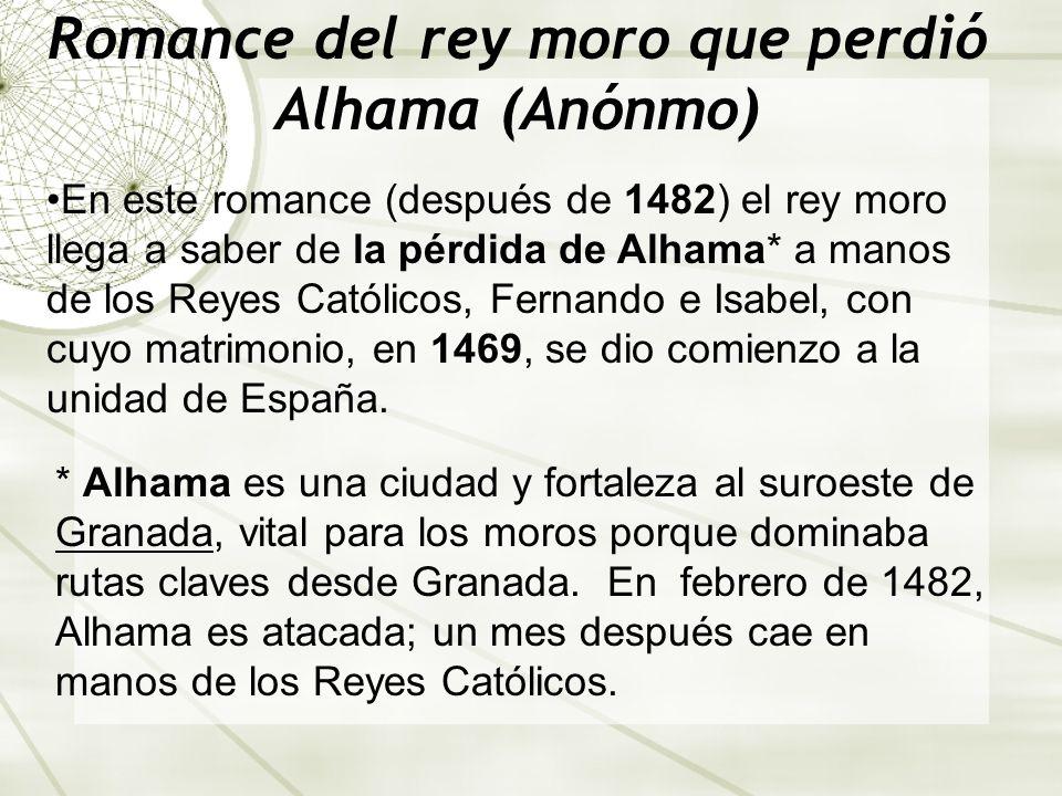 Romance del rey moro que perdió Alhama (Anónmo)